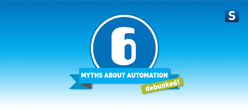 6 myths about automation